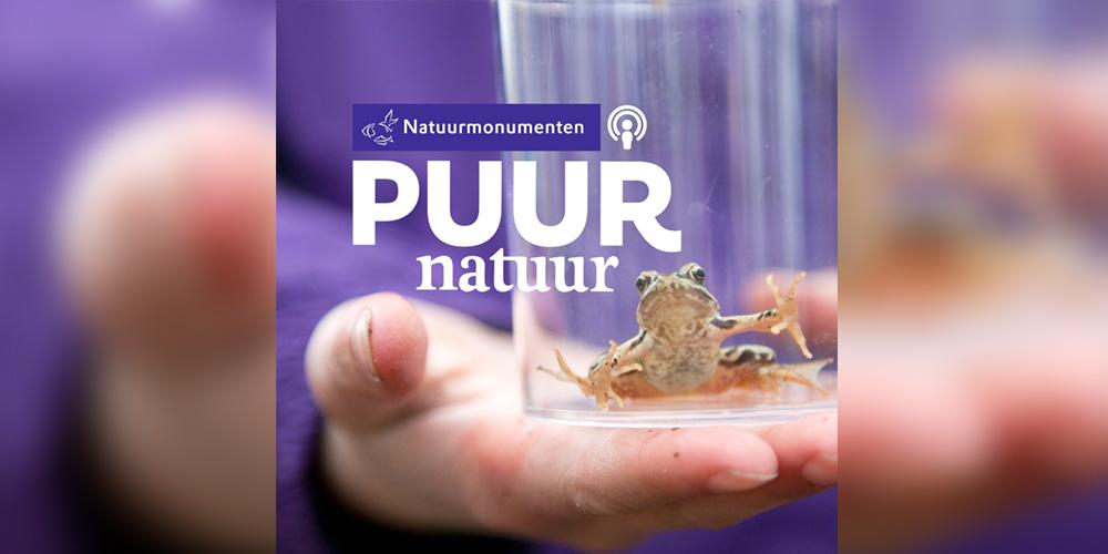 Puur Natuur, een podcast van Natuurmonumenten