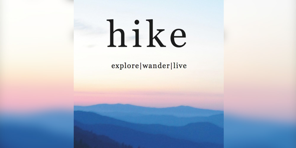 De podcast. Hike: wander | explore | live